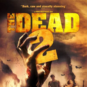 The Dead 2 Movie